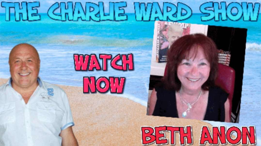THE DEPTHS OF CORRUPTION WITH BETH ANON & CHARLIE WARD