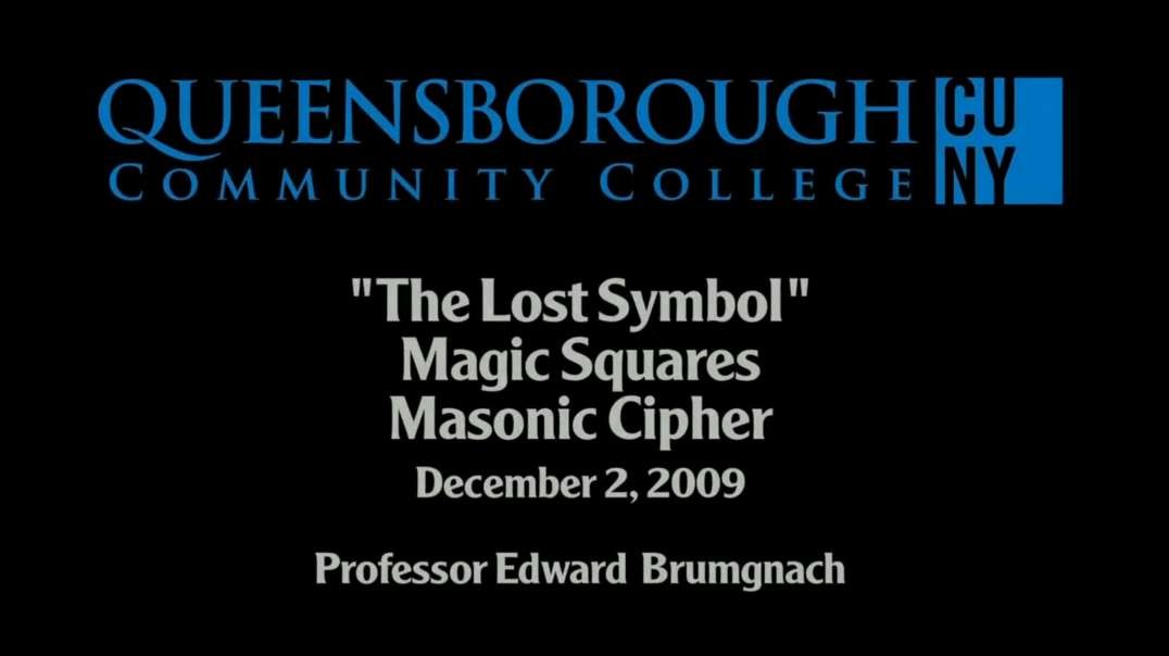 """The Lost Symbol"" - Magic Squares and Masonic Cipher"
