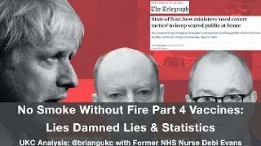 No Smoke Without Fire Part 4 Vaccines : Lies Damned Lies & Statistics.