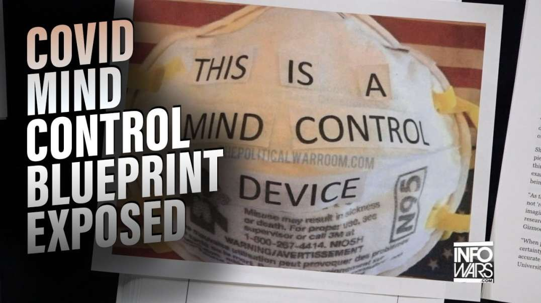 COVID MIND CONTROL BLUEPRINT EXPOSED [2021-04-15] - ALEX JONES (VIDEO)