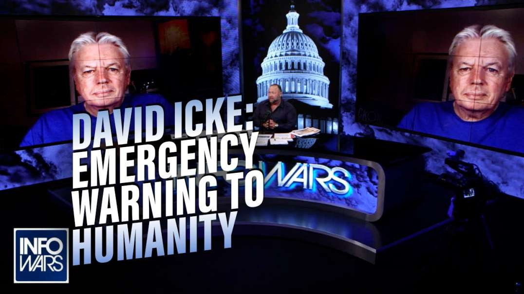 EXCLUSIVE- David Icke Issues Emergency Warning to Humanity.mp4