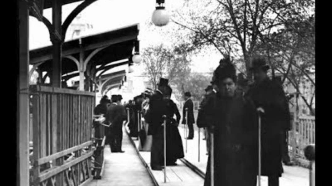A LOOK BACK IN TIME Late 1890s - A Trip Through Paris, France.mp4