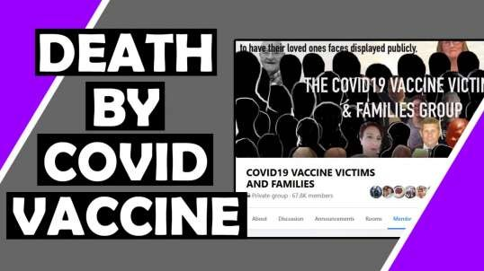 Deaths By Covid-19 Vaccine - Testimonies by Family Members