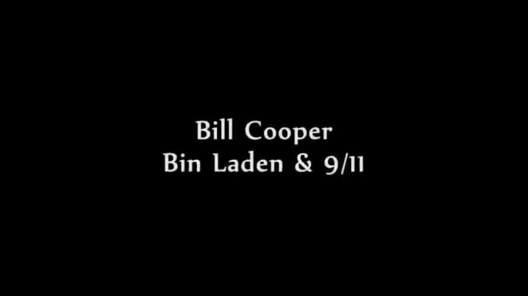 Bill Cooper, Bin Laden and 9/11
