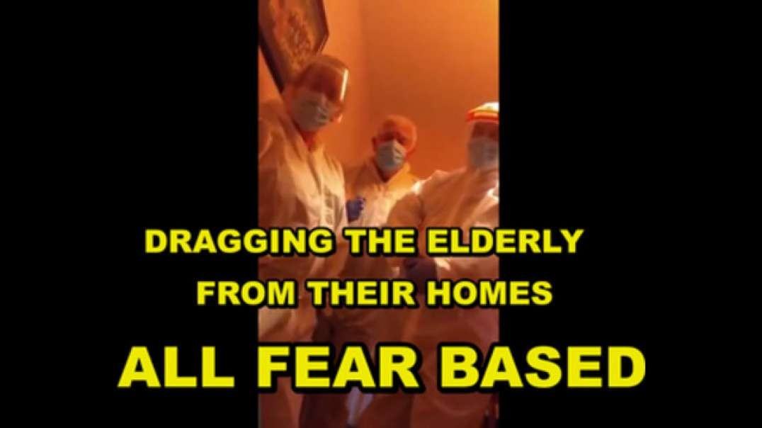 THEY ARE DRAGGING THE ELDERLY FROM THEIR HOMES:  MASS GENOCIDE AGENDA 21 [2021-05-08] - WIL PARANORMAL (VIDEO)