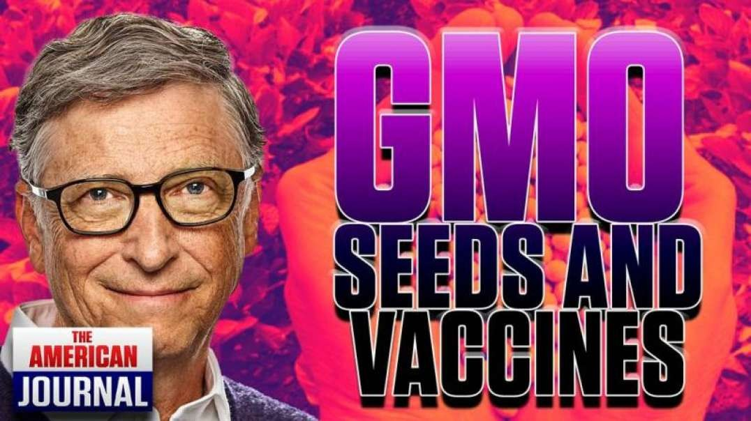 Vaccine Rollout Modeled After GMO Seed Takeover