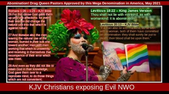 ABOMINATION! DRAG QUEEN PASTORS APPROVED BY THIS MEGA DENOMINATION IN AMERICA, MAY 2021