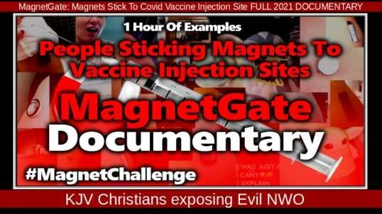 MagnetGate Magnets Stick To C0VID-Vaccine-Injection Site FULL 2021 DOCUMENTARY