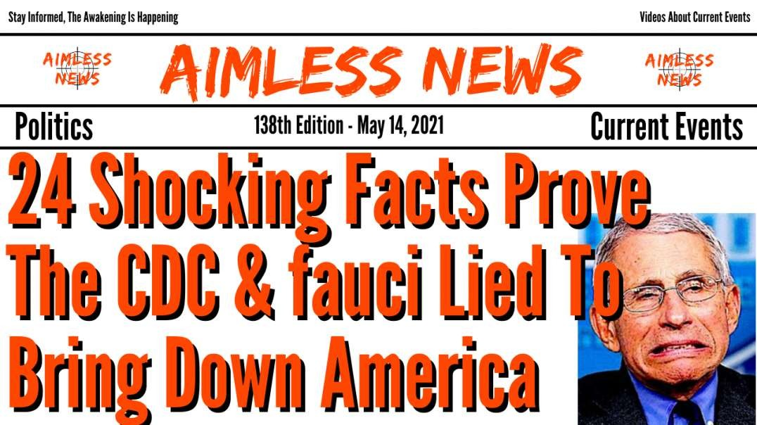 24 Shocking Facts Prove That The CDC & fauci Lied To Bring Down America